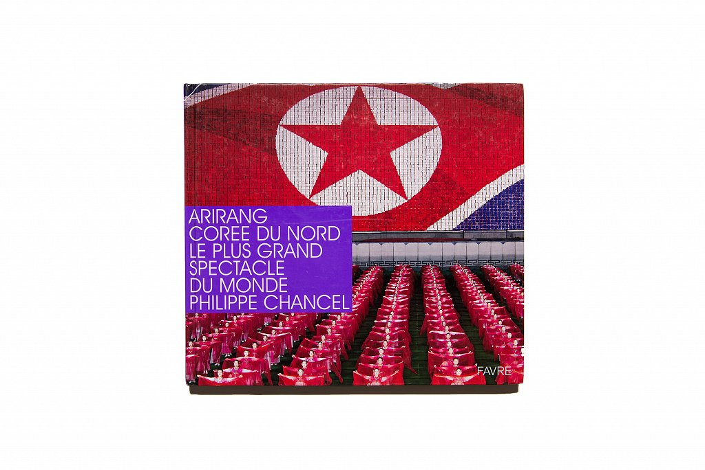 Arirang, Coree du Nord, Le plus grand spectacle du monde, Favre, 2008
